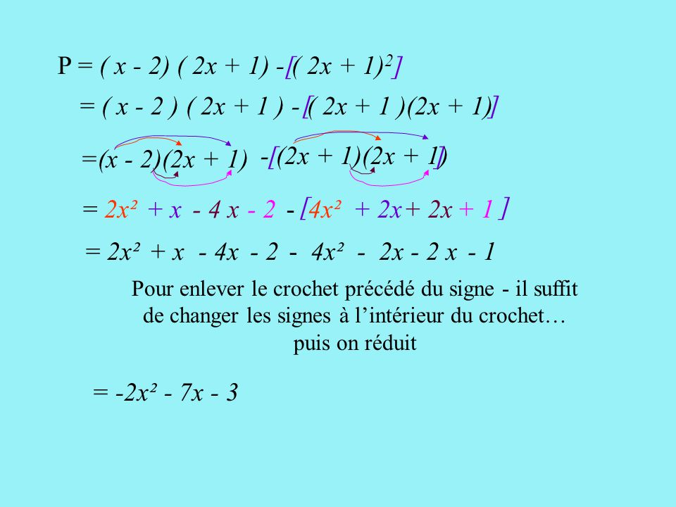 P = ( x - 2) ( 2x + 1) - ( 2x + 1)2 [ ] = ( x - 2 ) ( 2x + 1 ) - ( 2x + 1 )(2x + 1) [ ]